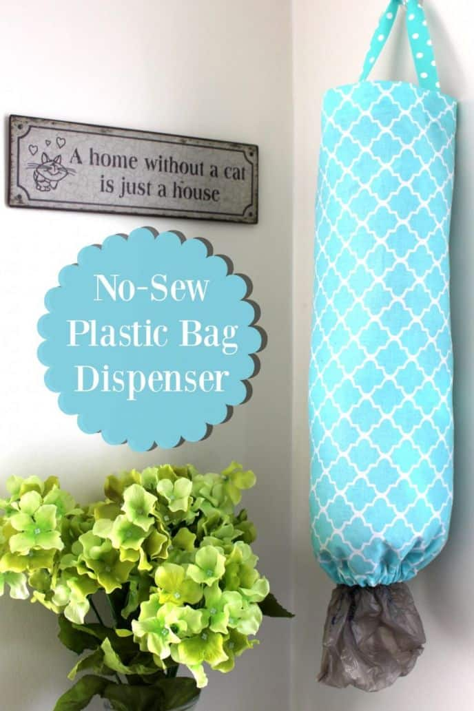 No Sew DIY Plastic Bag Dispenser