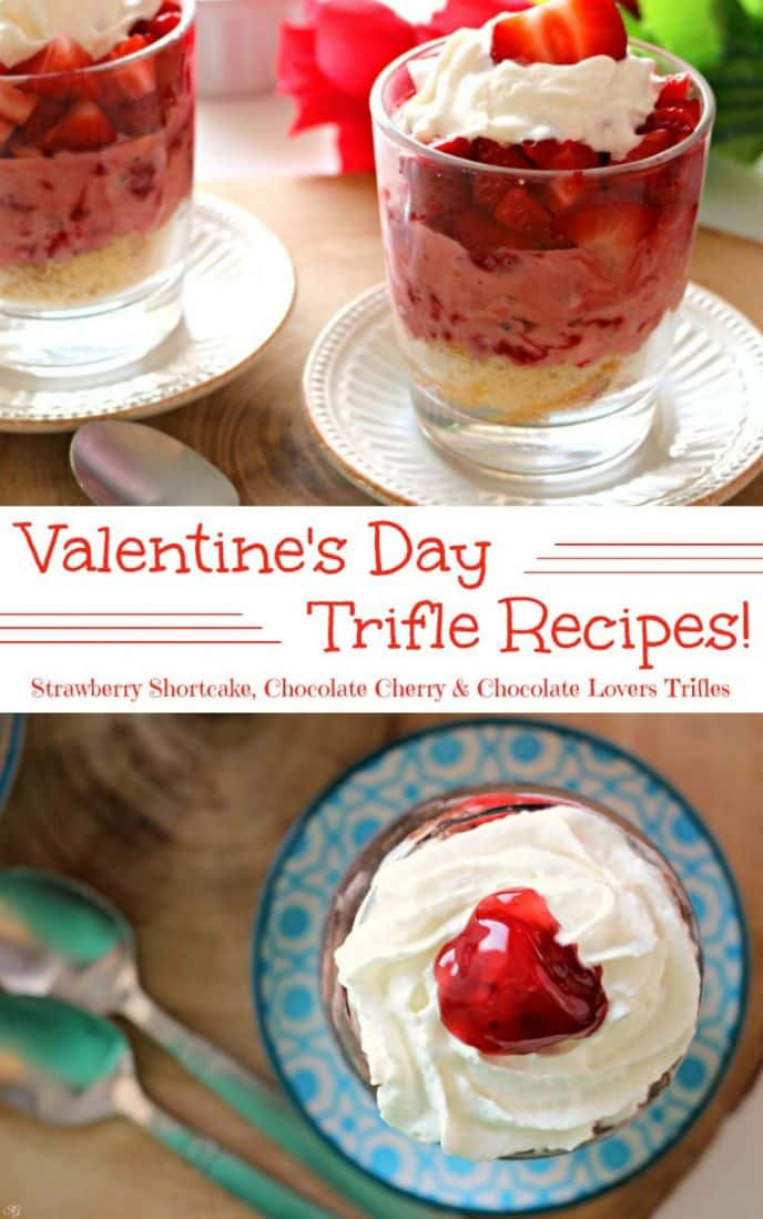 Easy and delicious Valentine's Day trifle recipes! Strawberry shortcake trifles, chocolate cherry trifles and chocolate lovers trifles. Get these EASY recipes here!