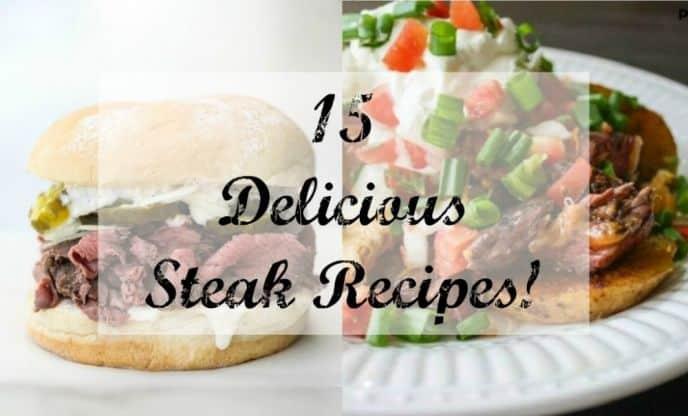 15 Delicious Steak Recipes
