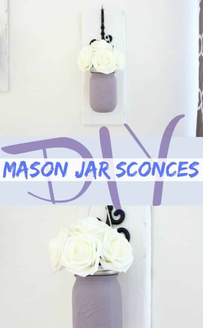 DIY Mason Jar Wall Sconces with Flowers. EASY mason jar project to make wall sconces. 5 STEPS to EASY home decor!
