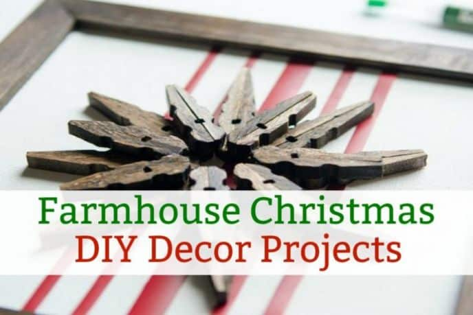 Farmhouse Winter Holiday Decor DIY Projects