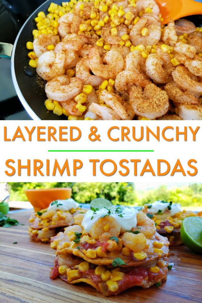 Layered Shrimp and Corn Crunchy Tostadas Recipe